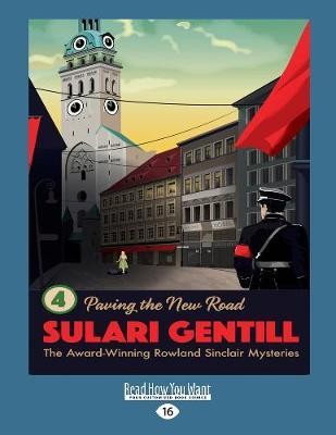 Paving the New Road: Book 4 in the Rowland Sinclair Mystery Series