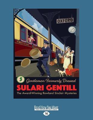 Gentlemen Formally Dressed: Book 5 in the Rowland SinclairMysterySeries