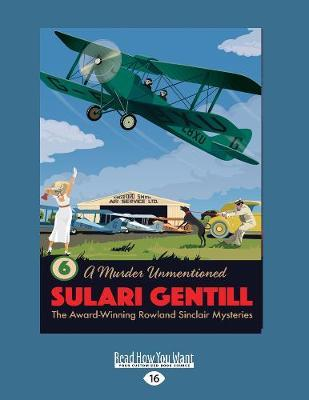 A Murder Unmentioned: Book 6 in the Rowland Sinclair Mystery Series