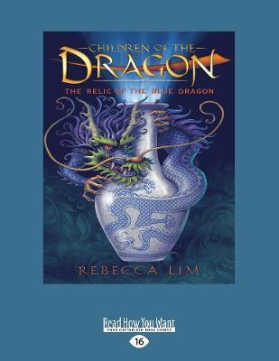 The Relic of the Blue Dragon: Children of theDragon1