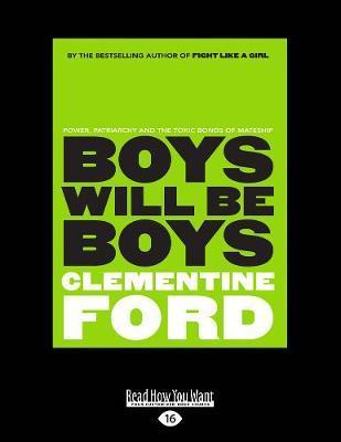 Boys Will Be Boys: Power, patriarchy and the toxic bondsofmateship