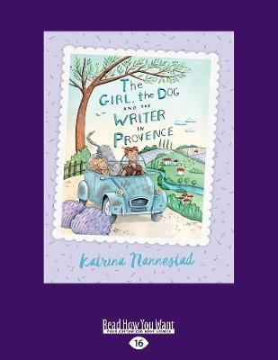 The Girl, The Dog and the WriterinProvence