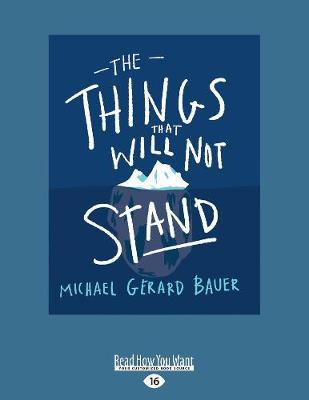 The Things That WillNotStand