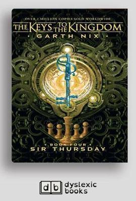 The Keys to the Kingdom (bk 4):SirThursday