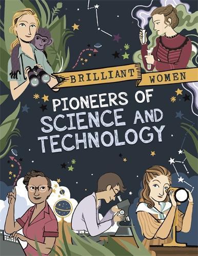 Brilliant Women: Pioneers of ScienceandTechnology