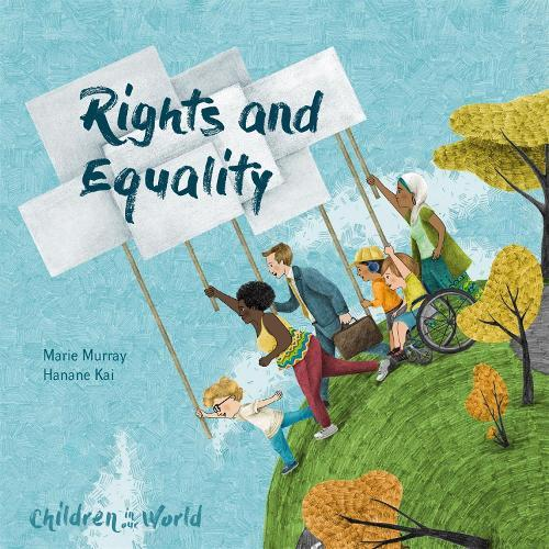Children in Our World: Rights and Equality
