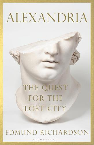 Alexandria: The Quest for theLostCity