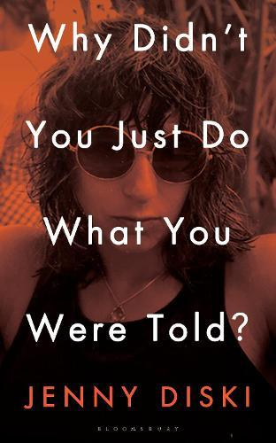 Why Didn't You Just Do What You WereTold?:Essays