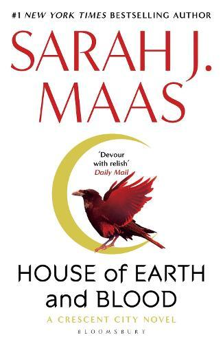 House of Earth and Blood: Winner of the Goodreads Choice BestFantasy2020