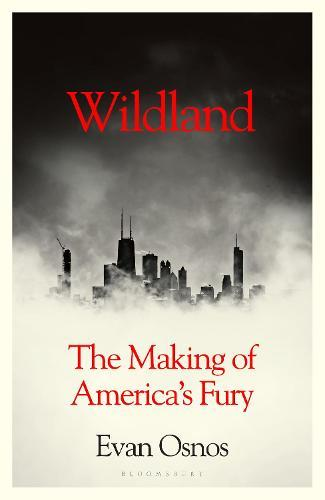 Wildland: The Making ofAmerica'sFury