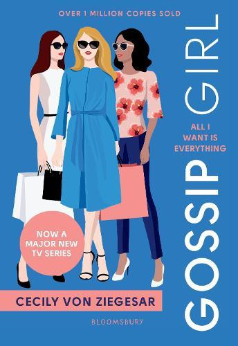Gossip Girl: All I Want Is Everything: Now a major TV series onHBOMAX