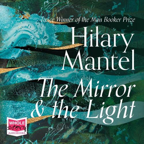 The Mirror and the Light (Audiobook)
