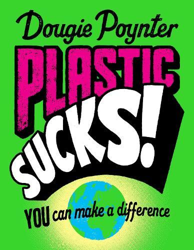 Plastic Sucks! You Can MakeADifference