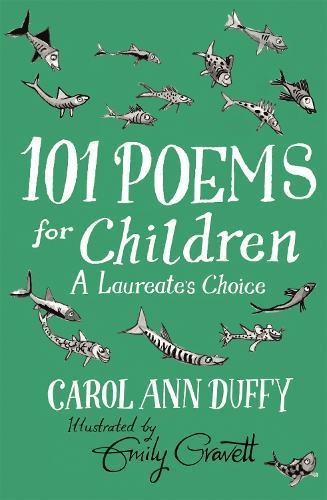 101 Poems for Children Chosen by Carol Ann Duffy: ALaureate'sChoice