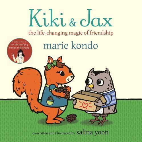 Kiki and Jax: The Life-Changing Magic of Friendship
