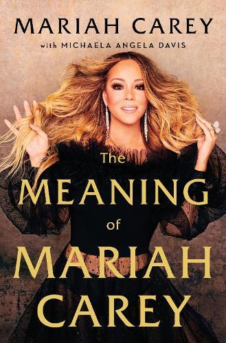 The Meaning ofMariahCarey
