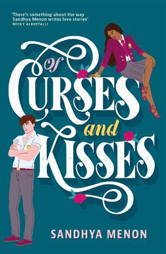 Of Curses and Kisses (A St. Rosetta's Academy Novel)
