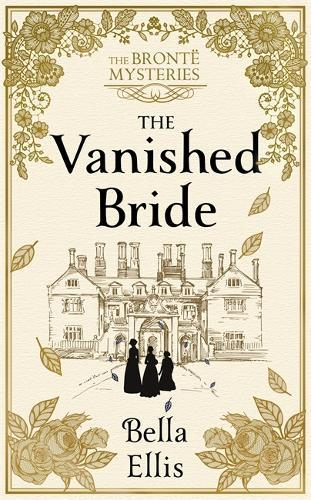 The Vanished Bride (The Bronte Mysteries)