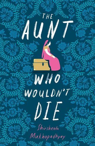 The Aunt WhoWouldn'tDie