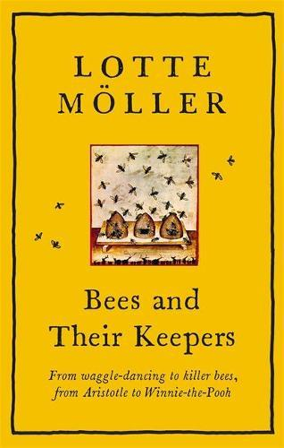 Bees andTheirKeepers