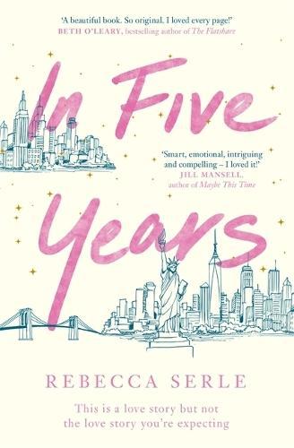 In Five Years: The NEW YORKTIMESbestseller!