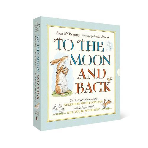 To the Moon and Back: Guess How Much I Love You and Will You Be MyFriend?Slipcase