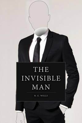 a description of the constraints in the invisible man Read the invisible man by hg wells free essay and over 88,000 other research documents the invisible man by hg wells the invisible man by hg wells griffin - wells goes in great detail about the way griffin (the invisible man).