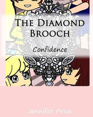 The Diamond Brooch: Confidence