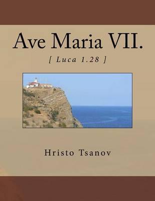 Ave Maria VII.: [ Luca1.28]