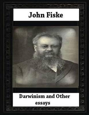john fiske darwinism other essays