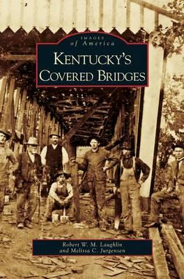 Kentucky's Covered Bridges