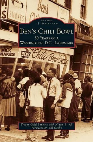 Ben's Chili Bowl: 50 Years of a Washington,D.C.,Landmark