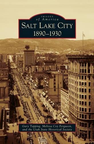 Salt LakeCity:1890-1930