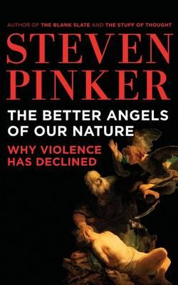 The Better Angels of Our Nature: Why Violence Has Declined, IncludesBonusDisc