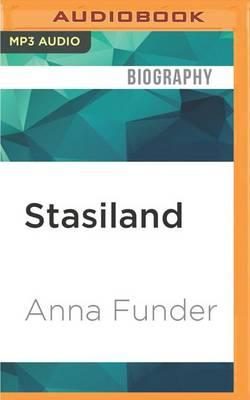 Stasiland: Stories from Behind theBerlinWall