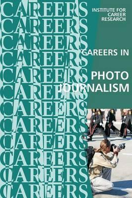 Careers in Photojournalism: News Photographer