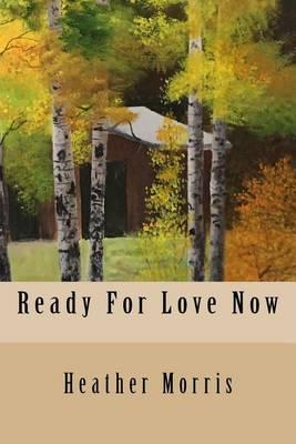 Ready For Love Now