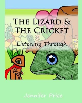 The Lizard & The Cricket:ListeningThrough