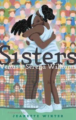 Sisters: Venus &SerenaWilliams