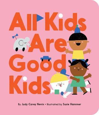All Kids AreGoodKids