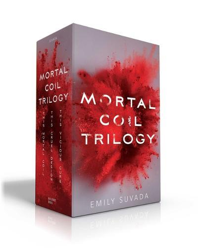 Mortal Coil Trilogy: This Mortal Coil; This Cruel Design; ThisViciousCure