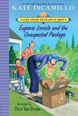 Eugenia Lincoln and the Unexpected Package: Tales from Deckawoo Drive,VolumeFour