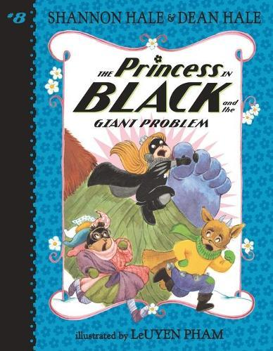 The Princess in Black and theGiantProblem