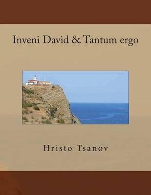 Inveni David &TantumErgo