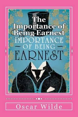 a short analysis of the play the importance of being earnest by oscar wilde The importance of being earnest by oscar wilde the importance of being earnest analysis the importance of being earnest is a drama because it's a play.