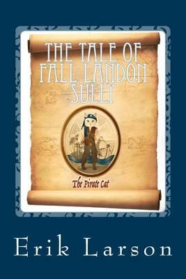 The Tale of Fall Landon Sully: ThePirateCat