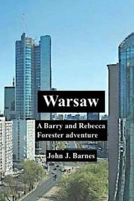 Warsaw: A Barry and RebeccaForesterAdventure