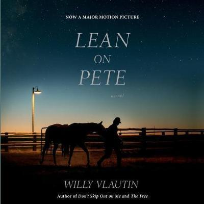 Lean on Pete Movie Tie-In Lib/E