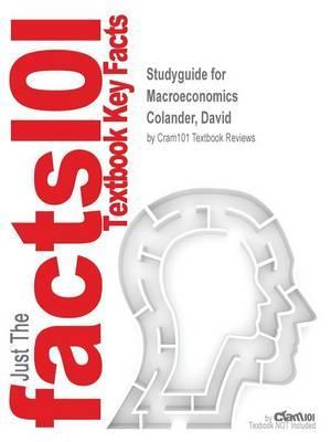 Studyguide for Macroeconomics by Colander, David, ISBN 9781259167300