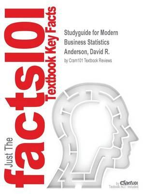 Studyguide for Modern Business Statistics by Anderson, David R., ISBN 9781305614048